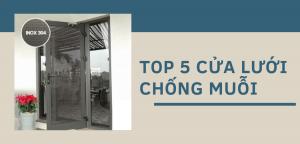 [ Top 5 ] Cửa lưới chống muỗi bán chạy nhất trên thị trường.