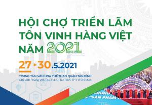 Hội chợ triển lãm Tôn vinh hàng Việt 2021